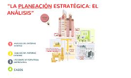 """""""LA PLANEACIÓN ESTRATÉGICA: EL ANÁLISIS"""""""