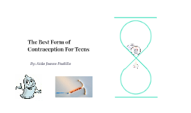 The Best Contraception For Teens and Young Adults