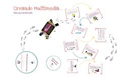 Creando Multimedia