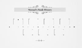 Manuel's Book History