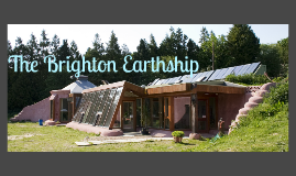 Brighton Earthship Field Study Reflection