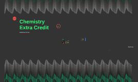 Chemistry Extra Credit