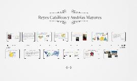 Reyes Católicos y Austrias Mayores