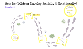 How Do Children Develop Socially & Emotionally?
