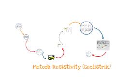 Metoda Resistivity (Geolistrik)