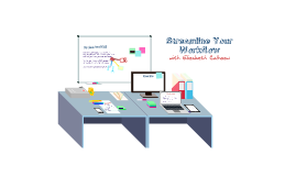 Streamline Your Workflow