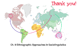 Ch. 9 Ethnographic Approaches in Sociolinguistics