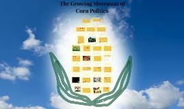 The Growing Movement of Corn Politics