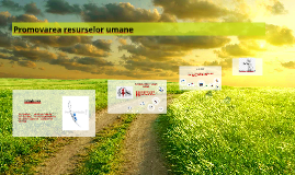 Copy of Promovarea resurselor umane