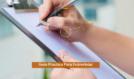 Guía Practica Para Entrevistar