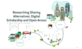 Researching Sharing Alternatives: Digital Scholarship and Open Access