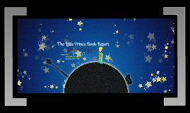 Copy of The Little Prince Book Report for Chapter 12