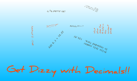 Get Dizzy with Decimals!