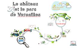 Copy of Copy of Le jardin de Versaille Prezi