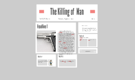The killing of  Man