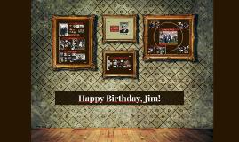 Happy Birthday, Jim!