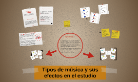 Tipos de música y sus efectos en el estudio