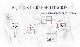 EQUIPOS DE REHABILITACIÓN