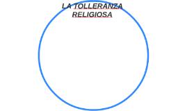 LA TOLLERANZA RELIGIOSA