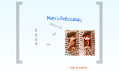 Mary's Reflections