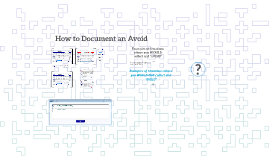 How to Document an Avoid