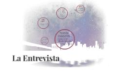 Copy of La Entrevista