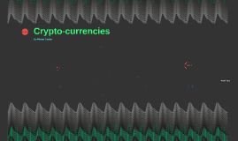 Copy of Crypto-currencies