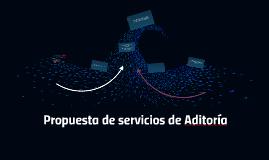 Propuesta de servicios de Aditoría