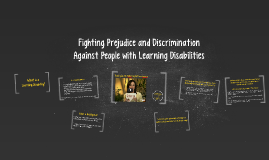 Fighting Prejudice and Discrimination