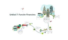 UNIDAD 7: FUNCIÓN FINANCIERA