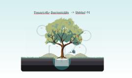 Desarrollo Sustentable  -> Unidad #1