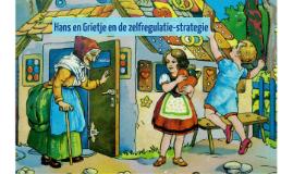 Hans en Grietje en de zelfregulatiestrategie