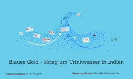 Blaues Gold - Krieg um Trinkwasser in Indien