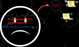 Copy of Problemas socio comunitarios
