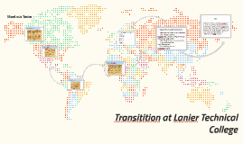 Transitition at Lanier Technical