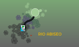 RIO ABISEO