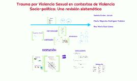 Trauma por Violencia Sexual en contextos de Violencia Sociop