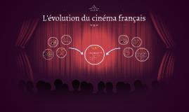 L'evolution du cinema francais