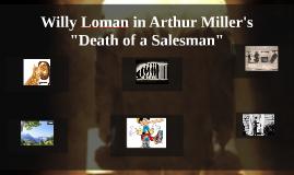 "Willy Loman in Arthur Miller's ""Death of a Salesman"""