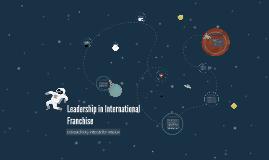 Copy of Leadership in International Franchise