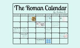 Roman Calendar.Brittnie Le On Prezi