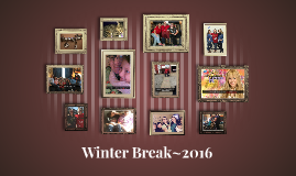 Winter Break~2016