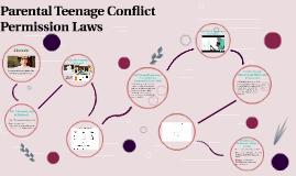 Copy of Parental Teenage Conflict Permission Laws
