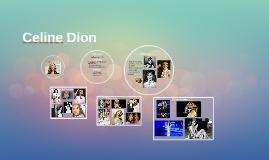 Celine Dion's Life