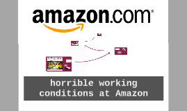 horrible working conditions at Amazon
