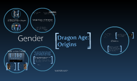 Copy of Dragon Age: Origins and Gender