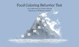 Food Coloring Behavior Test