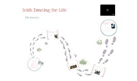 Irish Dancing for Life