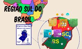 Copy of Copy of Região Sul do Brasil