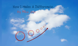 How I Make A Difference